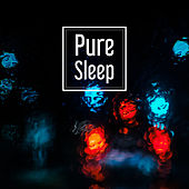 Pure Sleep – Soft Lullabies to Bed, Anti Stress Music, Deep Relief, Relaxing Therapy, Soothing Piano Music by New Age