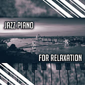Jazz Piano for Relaxation – Smooth Night Jazz, Piano Bar to Rest, Night Music, Moonlight Note by The Jazz Instrumentals