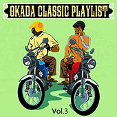 Okada Classic Playlist, Vol. 3 by Various Artists