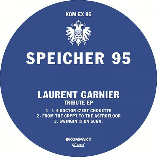 Speicher 95 - Tribute EP by Laurent Garnier