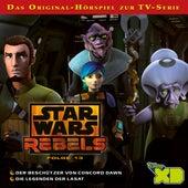 Folge 13: Der Beschützer von Concord Dawn / Die Legenden der Lasat von Disney - Star Wars Rebels
