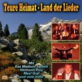 Teure Heimat - Land der Lieder by Various Artists