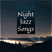 Night Jazz Songs – Stress Relief, Smooth Jazz Music, Relaxing Piano Bar, Easy Listening by Relaxing Classical Piano Music