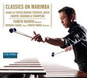 Classics on Marimba by Fumito Nunoya