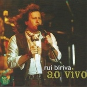 Play & Download Rui Biriva (Ao Vivo) by Various Artists | Napster