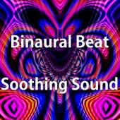 Binaural Beat Soothing Sound by Binaural Beats Brainwave Entrainment