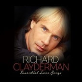 Essential Love Songs by Richard Clayderman