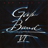 Gap Band VI by The Gap Band