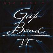 Play & Download Gap Band VI by The Gap Band | Napster