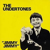 Jimmy Jimmy by The Undertones