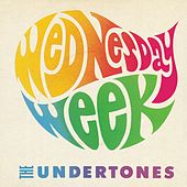 Play & Download Wednesday Week by The Undertones | Napster