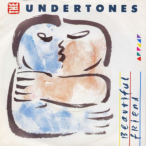 Play & Download Beautiful Friend by The Undertones | Napster