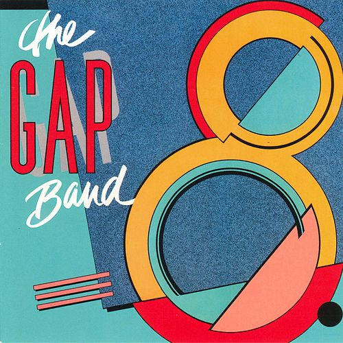 Play & Download Gap Band 8 by The Gap Band | Napster