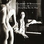 Every Song Has Its Play (Original Score) by Gilbert O'Sullivan
