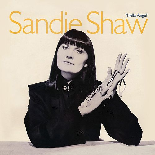 Hello Angel by Sandie Shaw
