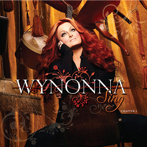Play & Download Sing - Chapter 1 by Wynonna Judd | Napster