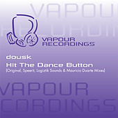 Play & Download Hit The Dance Button by Dousk | Napster