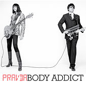 Play & Download Body Addict by Pravda | Napster