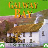 Play & Download Galway Bay by The Shamrock Singers | Napster