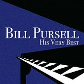 Play & Download His Very Best by Bill Pursell | Napster