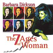 The 7 Ages of Woman by Barbara Dickson