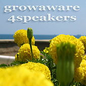 Play & Download Growaware 4speakers by Various Artists | Napster