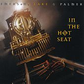 In the Hot Seat by Emerson, Lake & Palmer