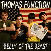 Play & Download Belly of the Beast by Thomas Function | Napster