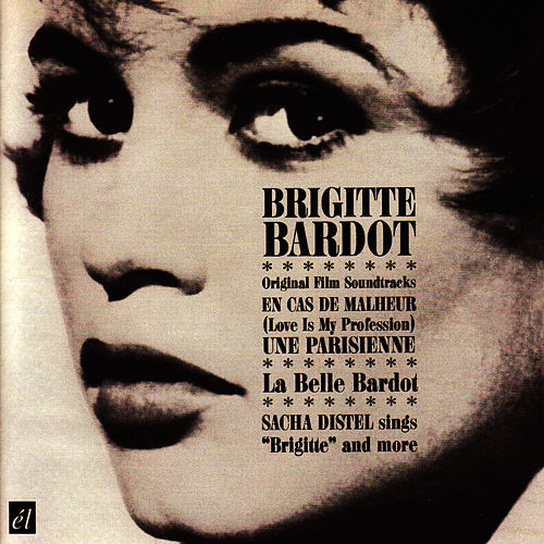 Play & Download Love Is My Profession - Une Parisienne (Original Film Soundtracks) by Brigitte Bardot | Napster