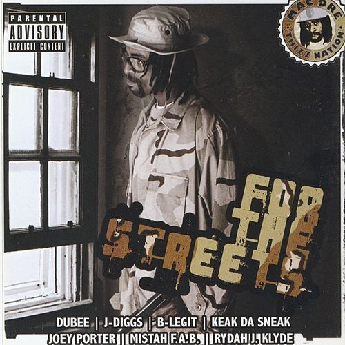 For The Streets by Mac Dre