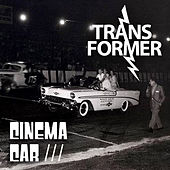 Play & Download Cinema Car by Transformer | Napster