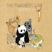 Play & Download Animals by This Town Needs Guns | Napster