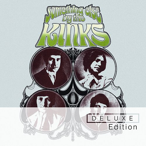 Play & Download Something Else (Deluxe Edition) by The Kinks | Napster