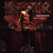 Play & Download Outcast by Kreator | Napster