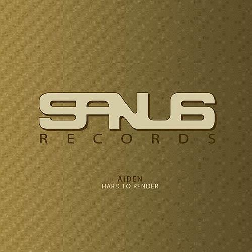 Play & Download Aiden - Hard to Render by Aiden | Napster