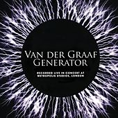 Live In Concert at Metropolis Studios, London by Van Der Graaf Generator