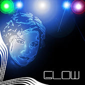 Glow Compilation by Various Artists