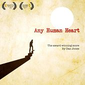 Any Human Heart (Original Score) by Dan Jones