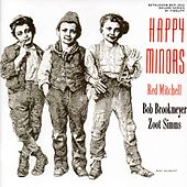 Happy Minors (feat. Bob Brookmeyer & Zoot Sims) (2013 Remastered Version) by Red Mitchell