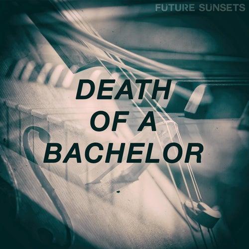 Death of a Bachelor de Future Sunsets