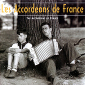 Play & Download Les Accordeons De France by Various Artists | Napster