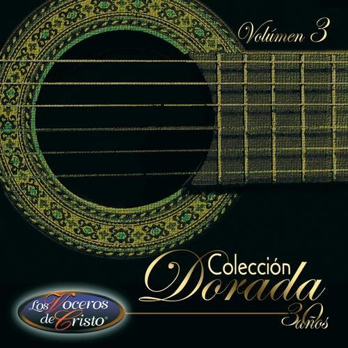 Colección Dorada, Vl. 3 by Los Voceros de Cristo