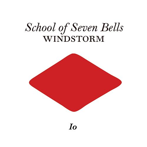 Windstorm by School Of Seven Bells
