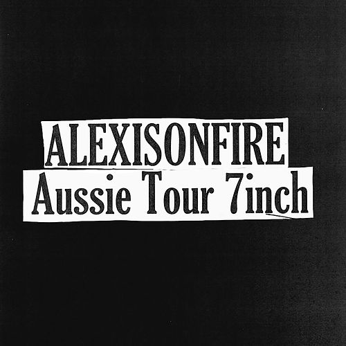 Aussie Tour 7 Inch by Alexisonfire