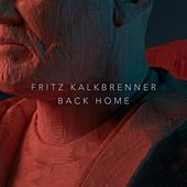 Play & Download Back Home by Fritz Kalkbrenner | Napster