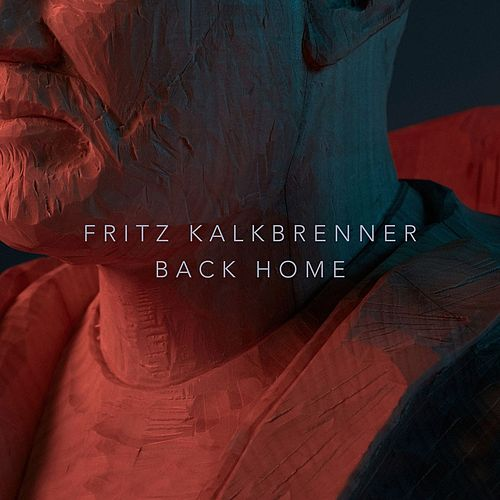 Back Home by Fritz Kalkbrenner