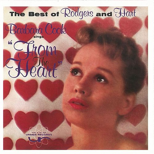 Barbara Cook Sings from the Heart by Barbara Cook