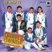 Tú Solo Tú by Triny Y La Leyenda