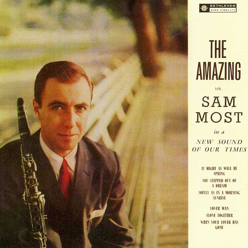 The Amazing Mr. Sam Most (2014 Remastered Version) by Sam Most