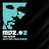 Play & Download MDZ.02 (2017 Re-Mastered) by Various Artists | Napster